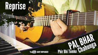 PAL BHAR | Phir Bhi Tumko Chahunga (REPRISE) | Arijit Singh | Half Girlfriend | Cover by Aarit