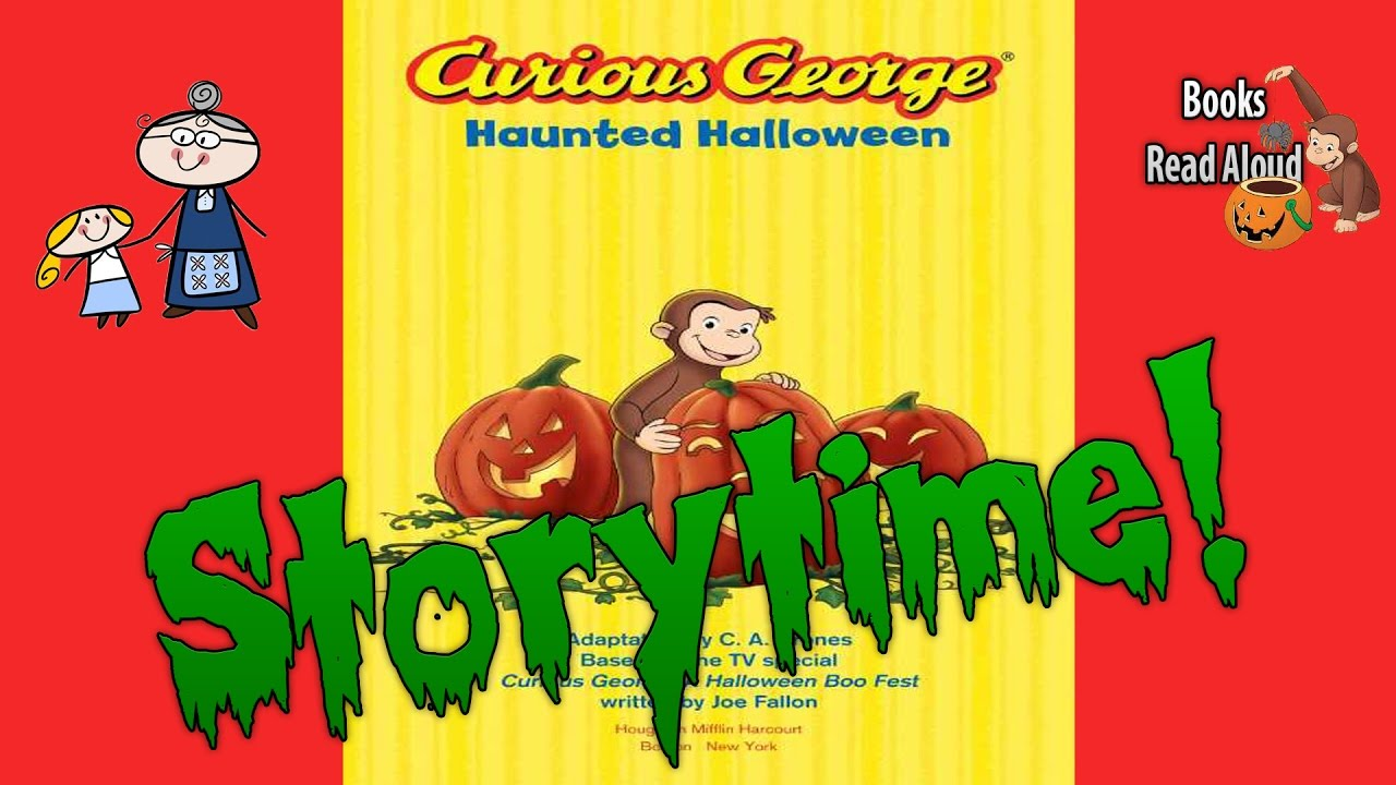 curious george haunted halloween storytime bedtime story read aloud books