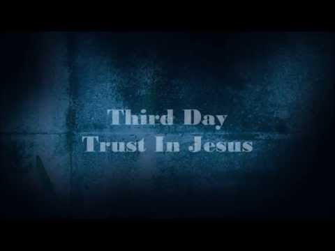Third Day - Trust In Jesus (Lyric) - YouTube