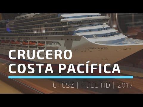 Crucero Costa Pacífica | FULL HD | 2017 | ETESZ
