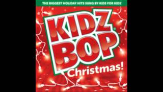 Kidz Bop Kids: Must Be Santa