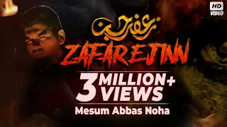 Video ZAFAR E JINN (ra) | Mesum Abbas 2018 | Noha 2018 | Jafar E Jin Ka Waqaya | Jinnat aur Karbala download MP3, 3GP, MP4, WEBM, AVI, FLV September 2018