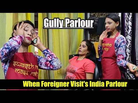 When A Foreigner Visit's Indian Parlour | Funny Video | Gully Parlour