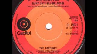 The Fortunes   Here comes that rainy day feeling again.1971