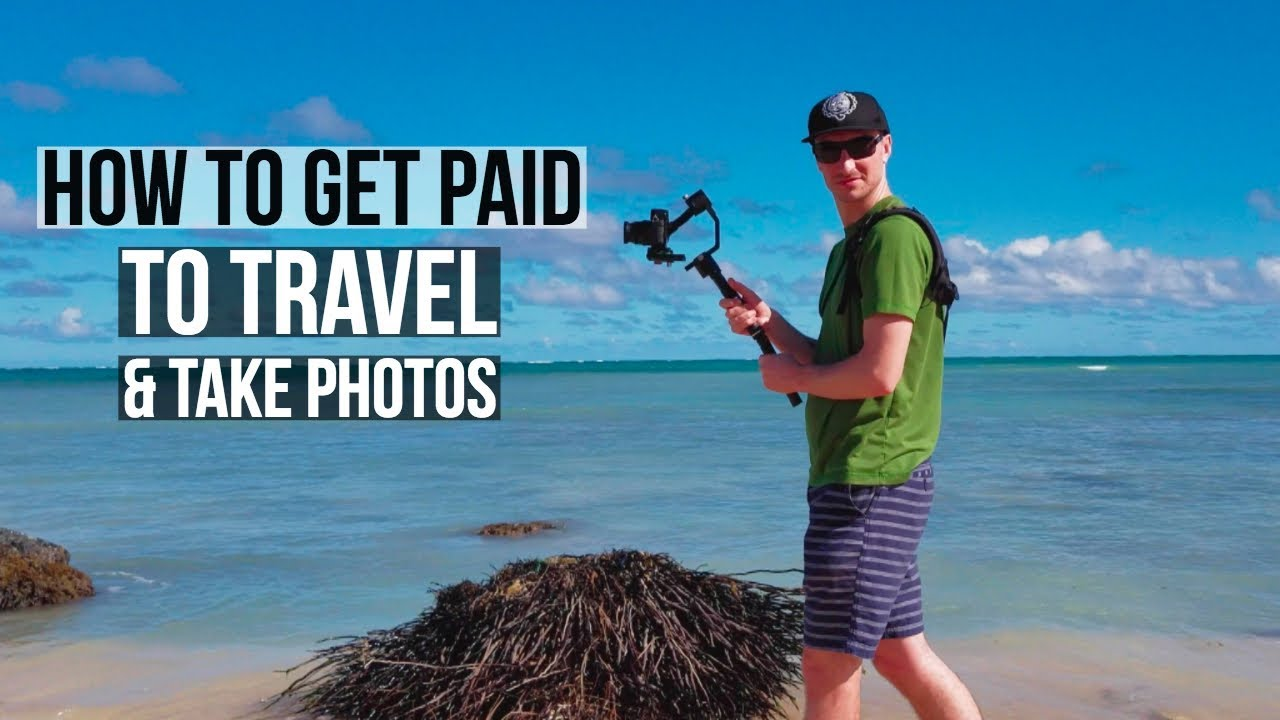 how to get paid to travel and take photos - our story - youtube