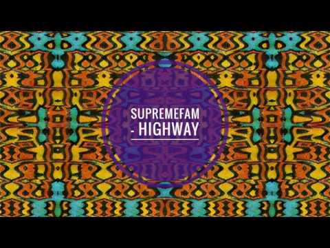 SupremeFam & Blvk Mob - HighWay