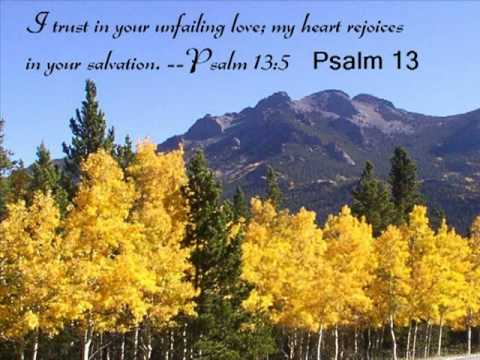 Psalm 13 (with text - press on more info.)