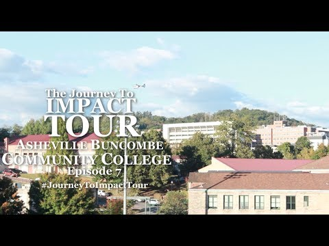 Journey To Impact Tour - (Ep. 7) - Asheville Buncombe Community College