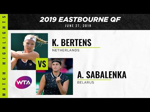 Kiki Bertens vs. Aryna Sabalenka | 2019 Eastbourne International Quarterfinal | WTA Highlights