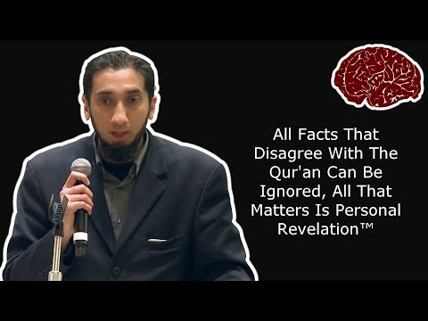 Nouman Ali Khan - Ignore All Evidence Refuting The Qur'an