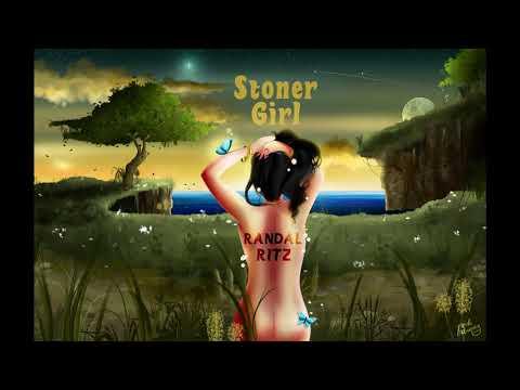 Randal Ritz - Stoner Girl (2020) (New Full Album)