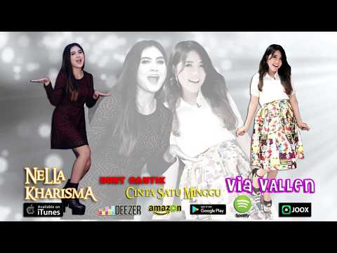Duet Cantik : Nella Kharisma & Via Vallen - Cinta Satu Minggu (Official Audio Lyrics) ReMix