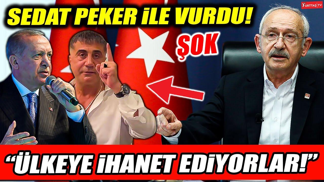 Kılıçdaroğlu Erdoğan'ı Sedat Peker ile vurdu!