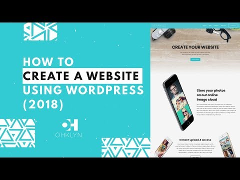 How to Create a Website Using WordPress (2018) | Step By Step WordPress Tutorial for Beginners