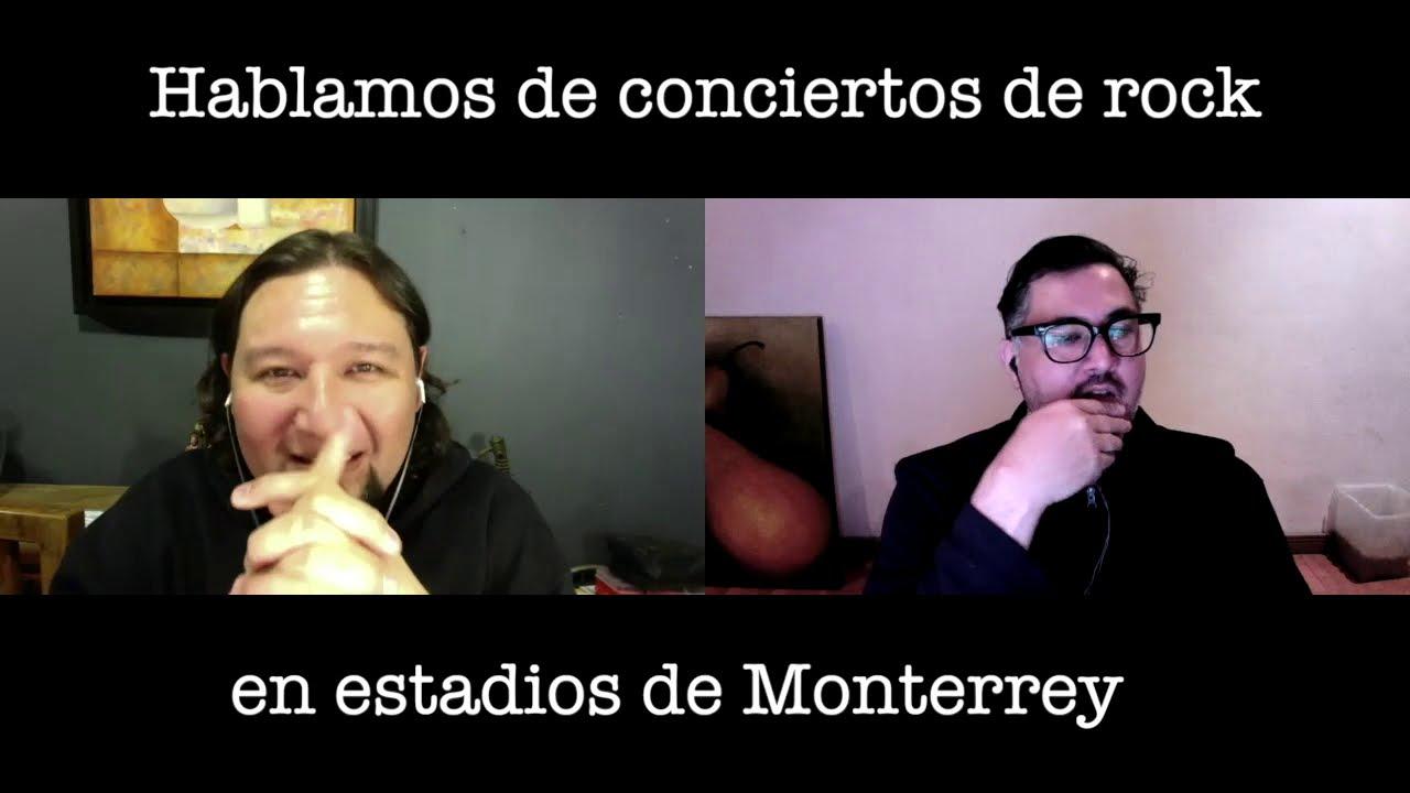 Hablamos de: Conciertos de ROCK en estadios de Monterrey