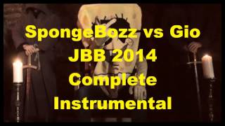 SpongeBozz vs Gio JBB 2014 Complete Instrumental (Part 1/3)