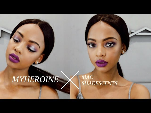 My Heroine Makeup Tutorial | MAC Shadescents | MIHLALI N