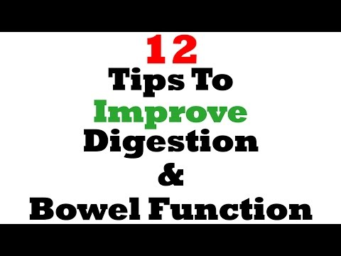 12 Tips To Seriously Improve Your Digestive And Bowel Function