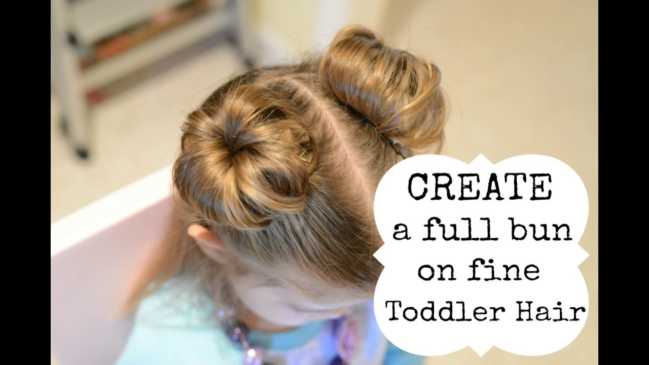 hairstyles for toddler girl - create a bun with fine hair - youtube