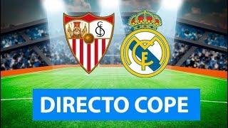 (SOLO AUDIO) Directo del Sevilla 0-1 Real Madrid en Tiempo de Juego COPE