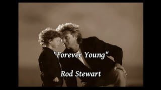 Great song by rod stewart, from 1988. this is for all the children. ❤ * no copyright infringement intended. i do not own music, text, or pictures in vid...