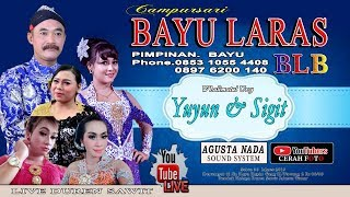 Live Streaming campursari BAYU LARAS BLB || LIVE KAPIN PD. KELAPA SEASON 2