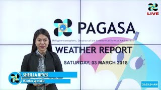 Public Weather Forecast Issued at 4:00 AM March 03, 2018
