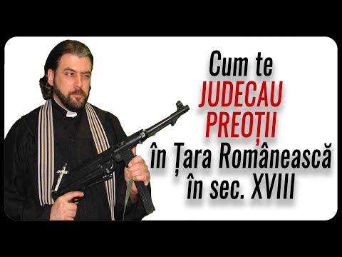 Cum te JUDECAU PREOȚII în Țara Românească în sec. XVIII