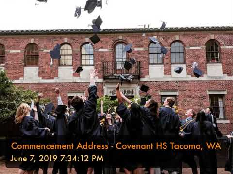 Commencement Address - Covenant High School Tacoma, WA