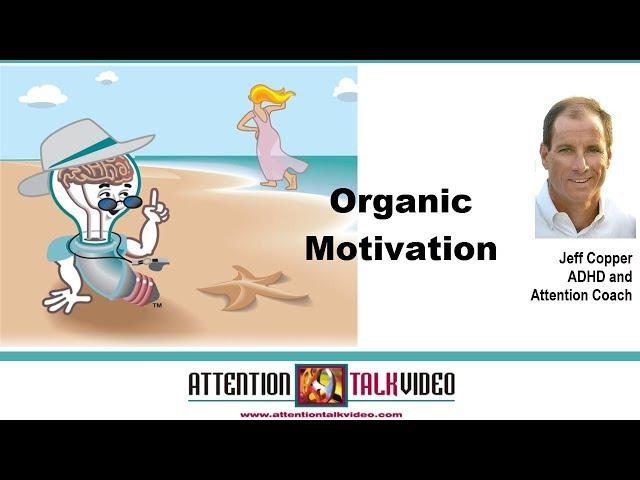 ADHD Mindset Tip:  Motivation
