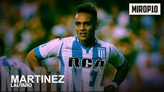 LAUTARO MARTÍNEZ ✭ RACING CLUB ✭ THE NEXT SUPER STRIKER OF ARGENTINA ✭ Skills & Goals ✭ 2018 ✭