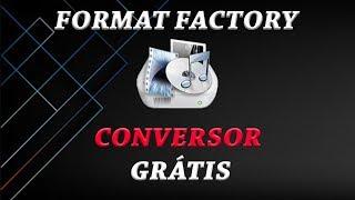 Gambar cover Como baixar e instalar Format Factory GRÁTIS - ATUALIZADO 2018