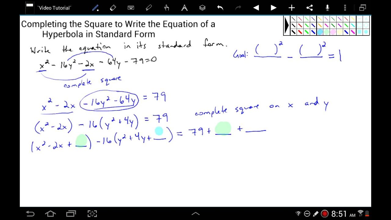 Completing the Square to Write the Equation of a Hyperbola in ...