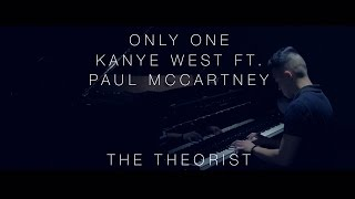 Kanye West ft. Paul McCartney - Only One | The Theorist Piano Cover