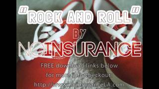 no insurance - Rock And Roll [free download]