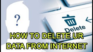 Delete yourself from tнe internet |Erase internet presence completely