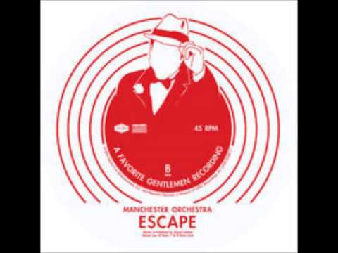 Manchester Orchestra - Escape (The Pina...