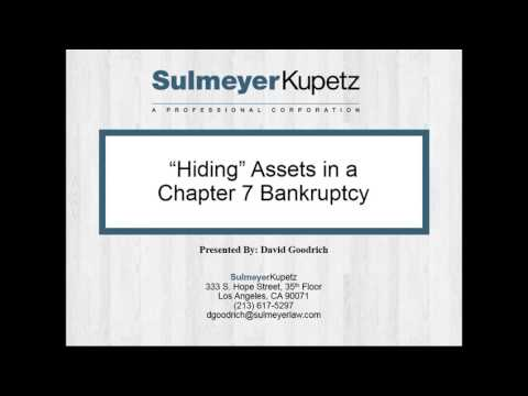 """Hiding"" Assets in Chapter 7 Bankruptcy"