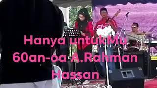 Lagu Hanya UntukMu-A.Rahman Hassan