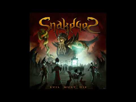Snakeyes - Evil Must Die (2020)