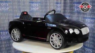 детский электромобиль Rastar Bentley Continental GT обзор