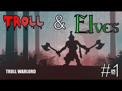 Dota2 Troll and Elves►Гайд на эльфа►#1