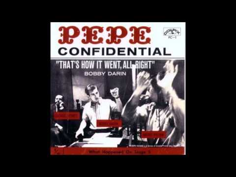 """Bobby Darin -  """"That's How It Went, All Right"""" from 1960's """"Pepe"""""""