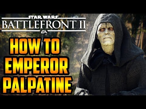 Star Wars Battlefront 2: How To Not Suck - Emperor Palpatine Hero Guide And Review