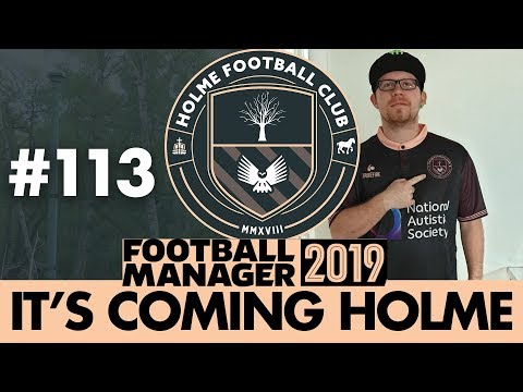 HOLME FC FM19 | Part 113 | STADIUM PLANS | Football Manager 2019 #1