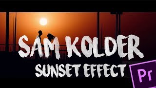 How to make Sunset effect | Something just like this | Sam kolder | Tutorial