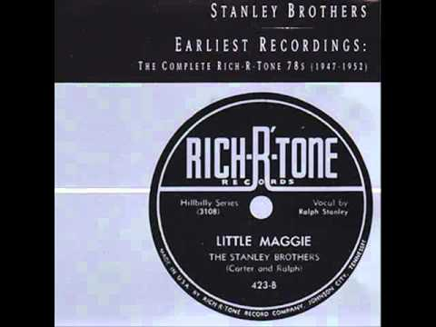 Stanley Brothers - Little Maggie