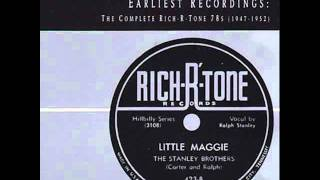 Watch Stanley Brothers Little Maggie video