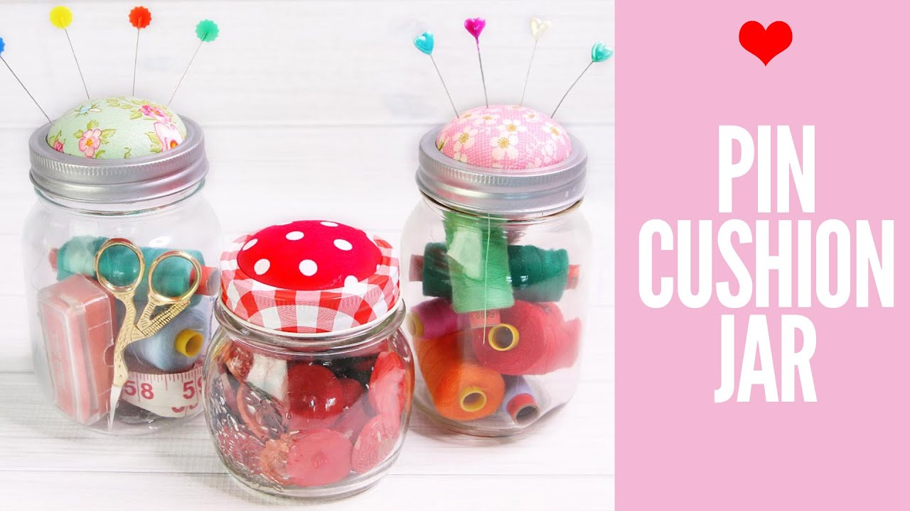 DIY Pin Cushion jar, Mason Jar Project - YouTube