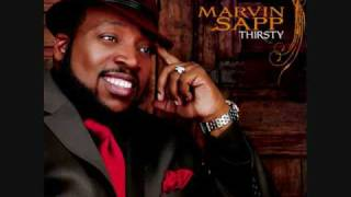 Marvin Sapp- praise him in advance